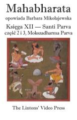 Mahabharata, Ksiega XII, Santi Parva, czesc 2 i 3