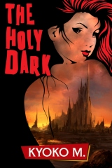 The Holy Dark