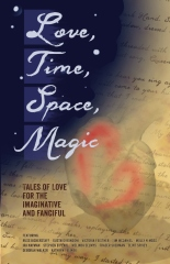 Love, Time, Space, Magic