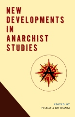 New Developments in Anarchist Studies