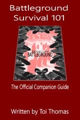 Battleground Survival 101
