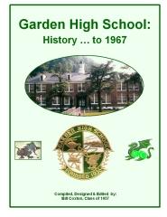 Garden High School: History...to 1967