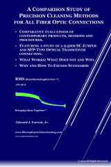 Comparison Study of  Precision Cleaning Methods for All Fiber Optic Connection