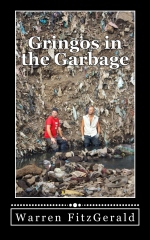 Gringos In The Garbage