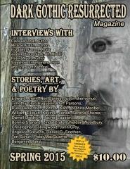 Dark Gothic Resurrected Magazine, Spring 2015