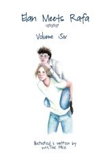 Elan Meets Rafa Volume 6