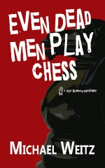 Even Dead Men Play Chess