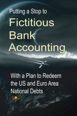Putting a Stop to Fictitious Bank Accounting