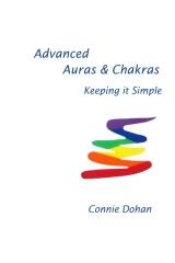 Advanced Auras & Chakras: Keeping It Simple