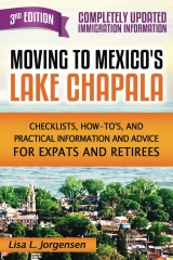 Moving to Mexico's Lake Chapala 3rd Edition