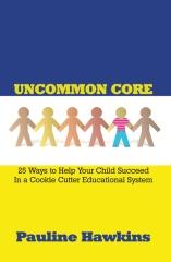 Uncommon Core