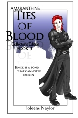 Ties of Blood Collector's Edition