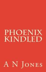 Phoenix Kindled