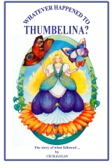 Whatever Happened to Thumbelina?
