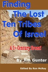 Finding The Lost Ten Tribes Of Israel