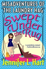 The Misadventures of the Laundry Hag: Swept Under the Rug