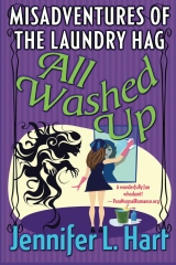 The Misadventures of the Laundry Hag: All Washed Up