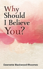 Why Should I Believe You?