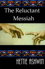 The Reluctant Messiah