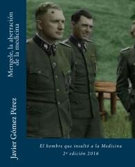 Mengele, la aberración de la medicina