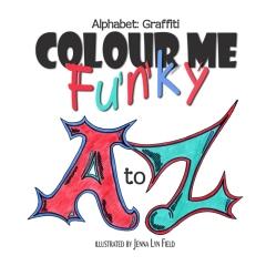 Colour Me Funky Alphabet Graffit