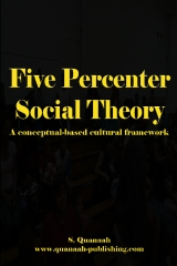 Five Percenter Social Theory