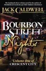 Bourbon Street Nights: Volume One of Crescent City