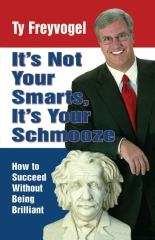 It's Not Your Smarts, It's Your Schmooze
