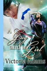 A Guy and A Girl