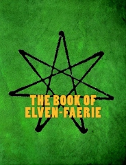The Book of Elven-Faerie