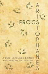 Aristophanes' Frogs: A Dual Language Edition