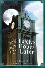 Twelve Hours Later