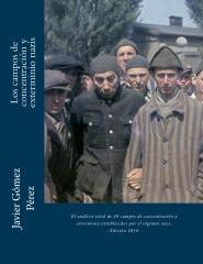 Los campos de concentración y exterminio nazis
