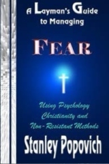 A Layman's Guide to Managing Fear