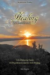 Healing; the Handbook