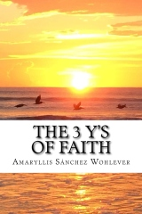 The 3 Y's of Faith