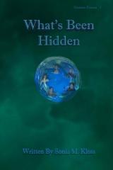 What's Been Hidden