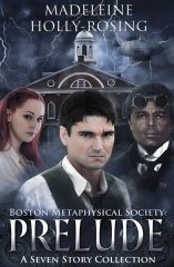 Boston Metaphysical Society: Prelude