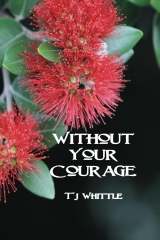 Without Your Courage