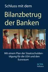 Schluss mit dem Bilanzbetrug der Banken