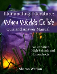 Illuminating Literature: When Worlds Collide, Quiz and Answer Manual