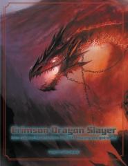 Crimson Dragon Slayer