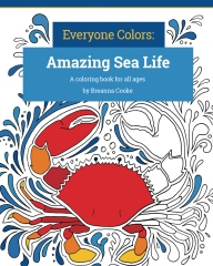 Everyone Colors: Amazing Sea Life