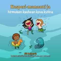 Kasperi-manaatti ja hirmuisen kauhen kova kutina