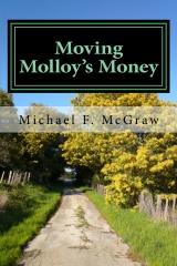 Moving Molloy's Money