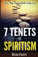 7 Tenets of Spiritism