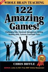 Whole Brain Teaching:  122 Amazing Games!
