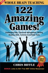 Whole Brain Teaching:  122 Amazing Games!