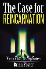 The Case for Reincarnation