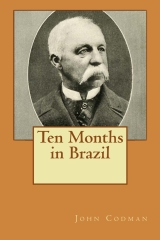 Ten Months in Brazil